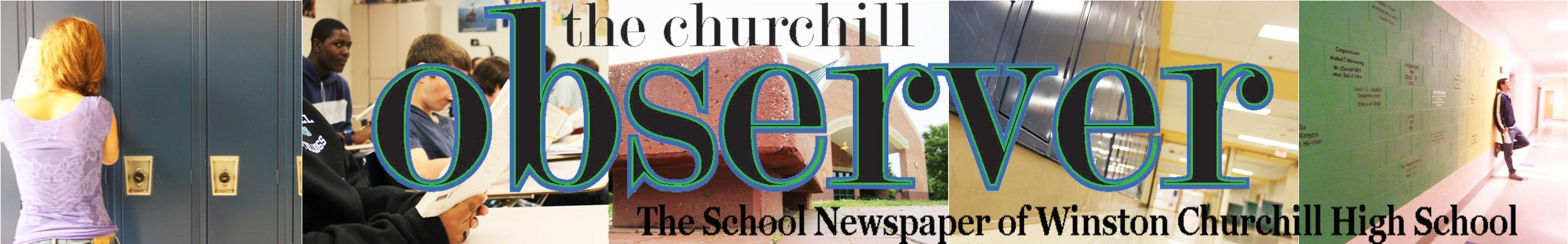 The School Newspaper of Winston Churchill High School