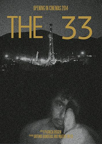 The 33, based on the real life struggle of Chilean miners trapped underground premiered Nov. 9.