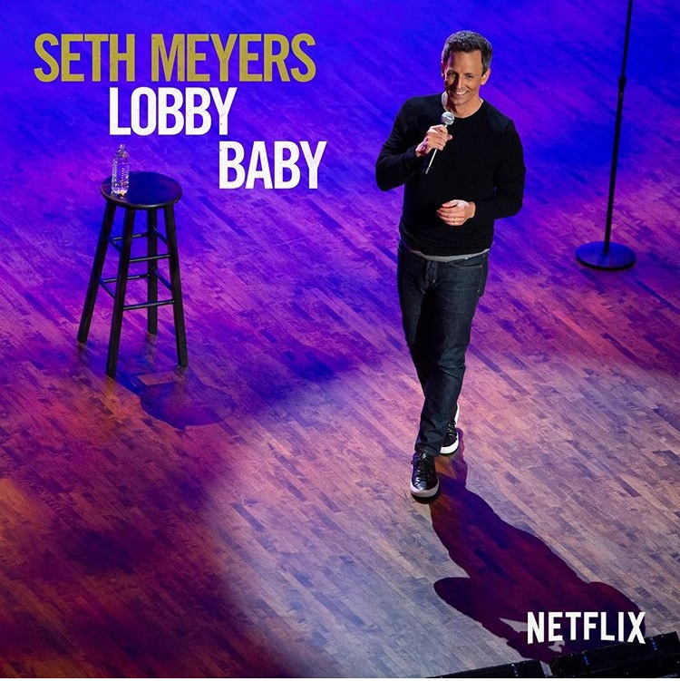 Comedian+Seth+Meyers+came+out+with+his+first+stand-up+special+premiering+on+Netflix+on+Nov.+5+titled+%22Seth+Meyers%3A+Lobby+Baby.%22