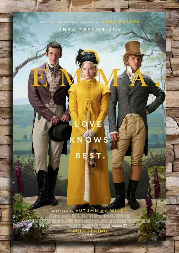Jane+Austen%27s+beloved+rom-com+%22Emma%22+was+released+in+theaters+on+Feb.+21%2C+2020.+In+the+film%2C+Anya+Taylor-Joy+stars+as+Emma.%0A