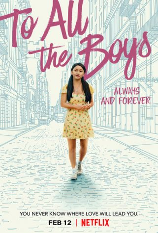 "Released on Feb. 12, 2021, ""To All the Boys: Always and Forever"" is the third and final film in the popular rom-com series.The film starts halfway through senior year as Lara Jean (Lana Condor) and Peter Kavinsky (Noah Centineo) face the uncertainity of their relationship after high school."