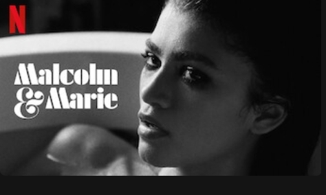 "Zendaya stars in new Netflix Original, ""Malcom & Marie"". The film is a black and white film directed by the man behind HBO"