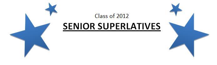 Class+of+2012+Senior+Superlatives