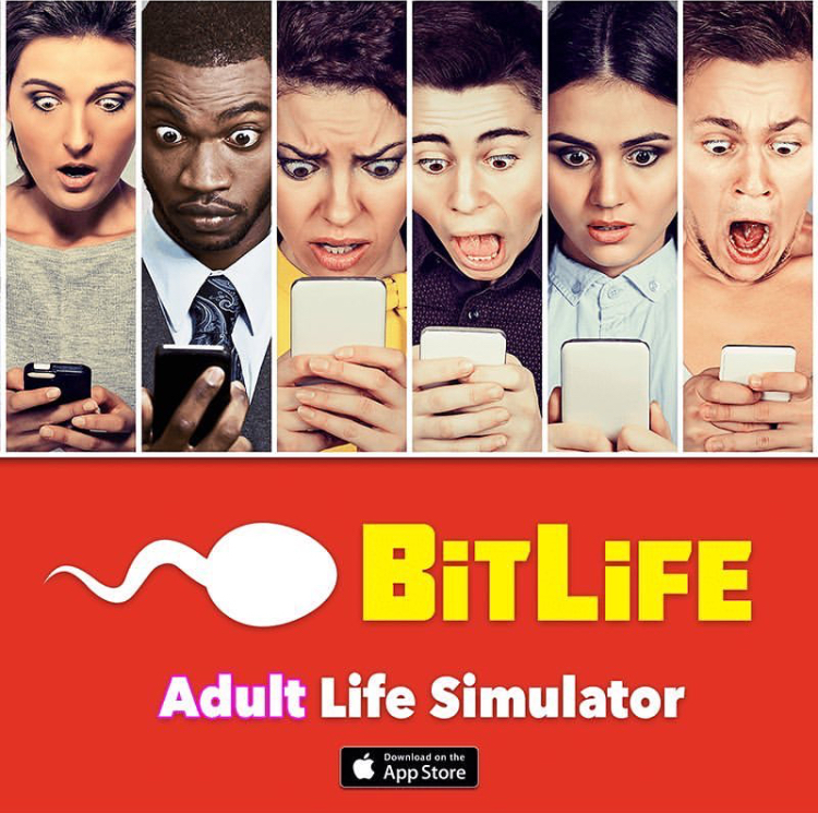 The+advertisement+for+the+wildly+popular+game+BItlife+shows+suprised+faces+of+people+playing+the+game.