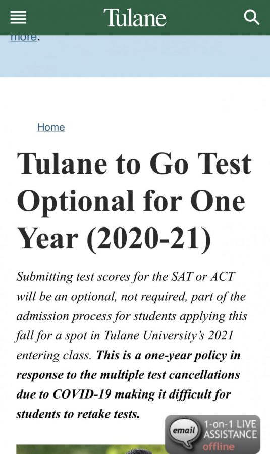 On April 10 2020, Tulane University in New Oreleans, Louisiana announced that they will officially be going test optional for the 2020-2021 admissions.