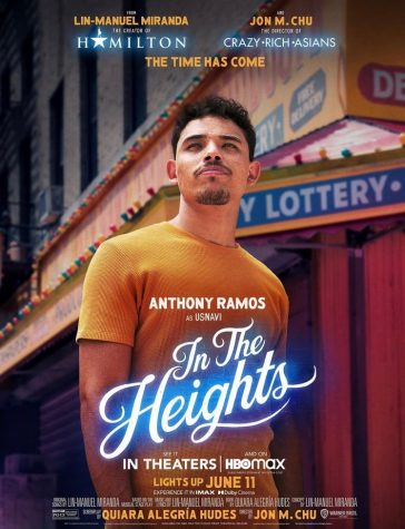 """One of the movie posters for """"In The Heights"""" featuring Anthony Ramos, previously known for his role in the Broadway musical """"Hamilton."""" The film adaptation of the Tony award winning musical will come out on June 11 in theaters and on HBO Max."""